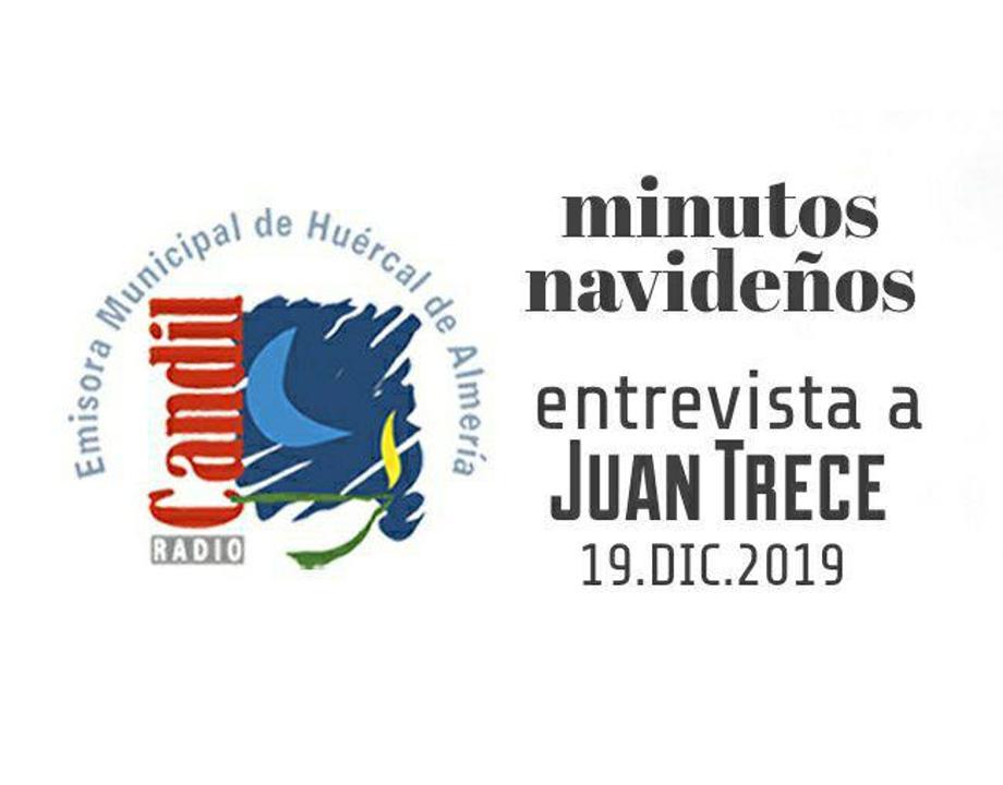 entrevista Juan Trece Candil Radio Minutos navideños