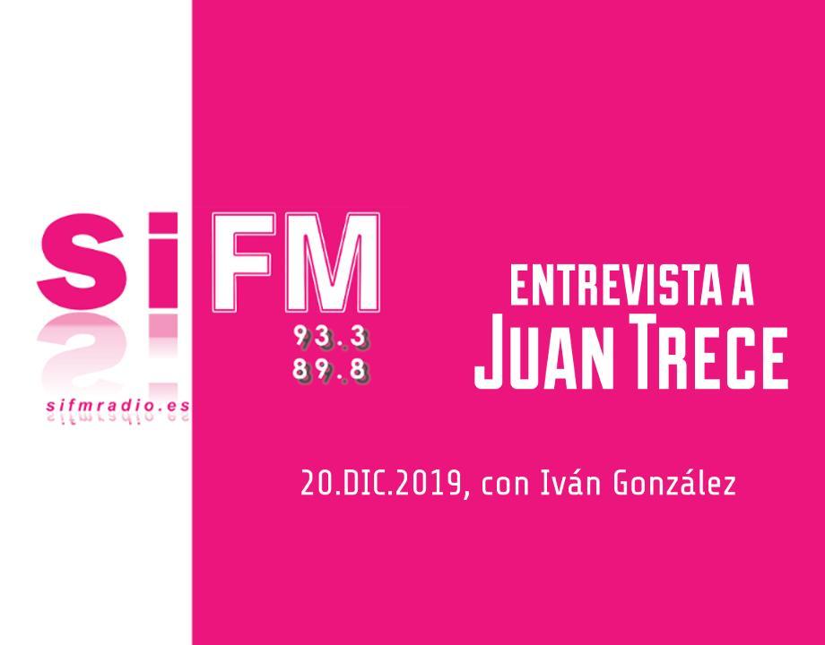 entrevista Juan Trece Sí FM radio